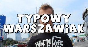 Typowy Warszawiak