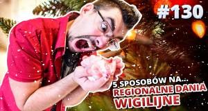 5 sposobów na... regionalne dania wigilijne