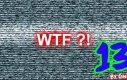 Mix WTF'ów 13