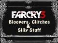 Far Cry 3 - Glitche i błędy