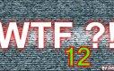 Mix WTF'ów 12