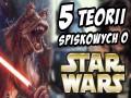 5 teorii spiskowych o Gwiezdnych Wojnach