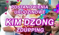KIM DZONG - postanowienia urodzinowe