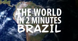 Świat w 2 minuty - Brazylia