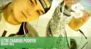 Letni, Chamski Podryw - Brudny dres