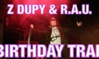 Birthday Trap - Z Dupy i R.A.U.