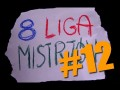 Ósma liga mistrzów #12