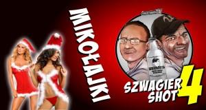 Szwagier shot: Mikołajki