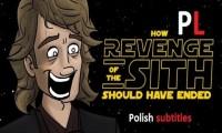 Jak powinna się skończyć ''Zemsta Sithów