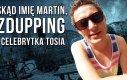 Skąd imię Martin, zdupping i celebrytka Tosia