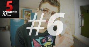 5 sposobów na... ułatwienie sobie życia - część 3