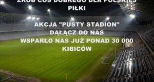 "Akcja ""Pusty stadion"""