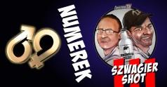 Szwagier shot: Numerek