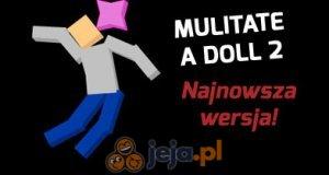 Mutilate a Doll 2: Najnowsza wersja