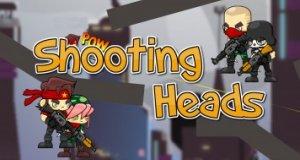 Shooting Heads