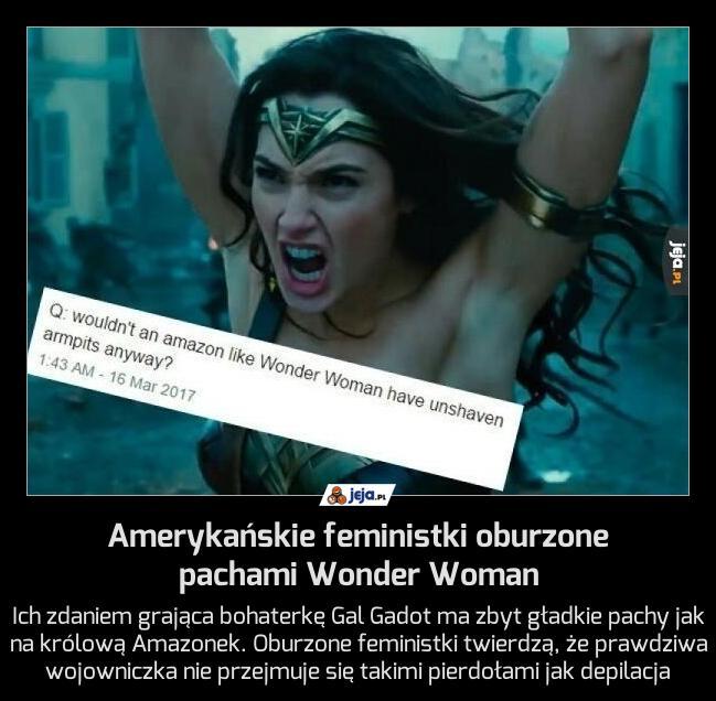 Amerykańskie feministki oburzone pachami Wonder Woman