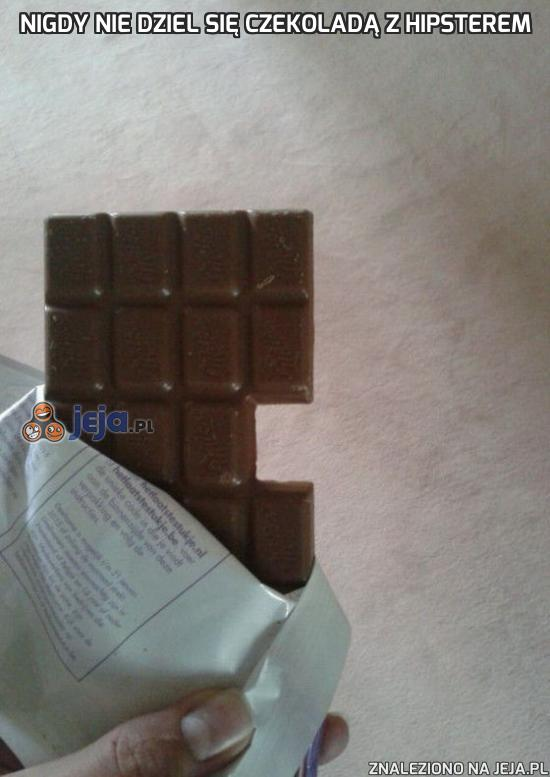 Nigdy nie dziel się czekoladą z hipsterem