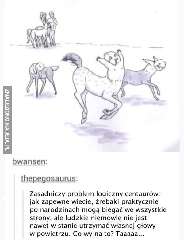 Nigdy więcej centaurów...