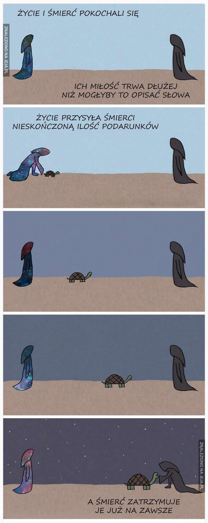 Życie i śmierć pokochali się
