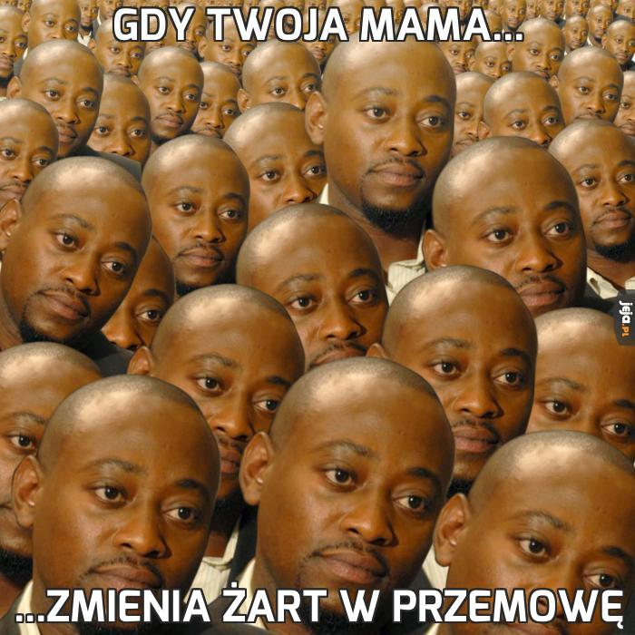 Gdy Twoja mama...