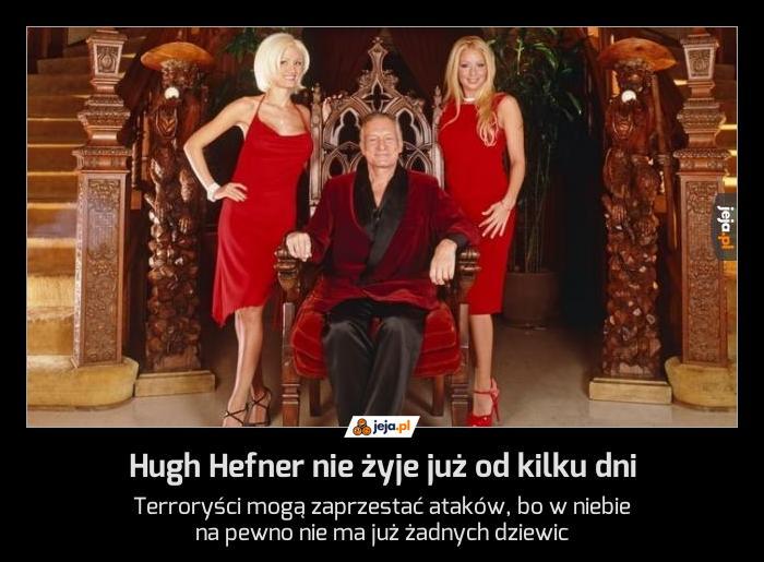 Hugh Hefner nie żyje już od kilku dni