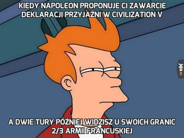 Kiedy Napoleon proponuje Ci zawarcie deklaracji przyjaźni w Civilization V