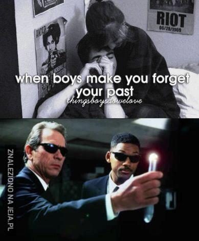 Gdy chłopcy sprawiają, że zapominasz o swojej przeszłości