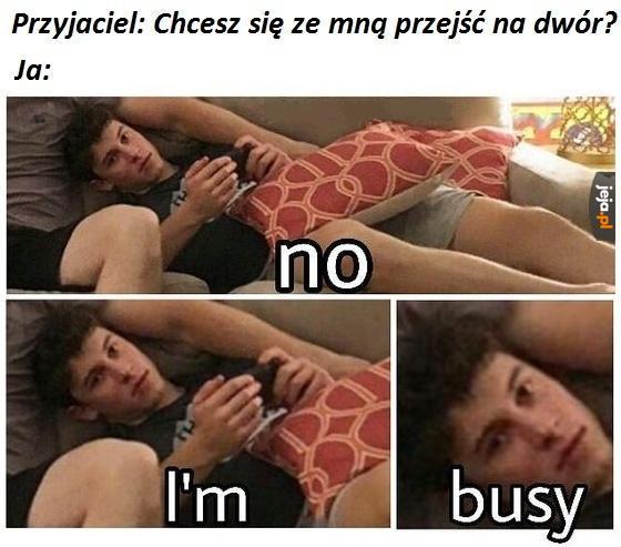 Zajęty jestem