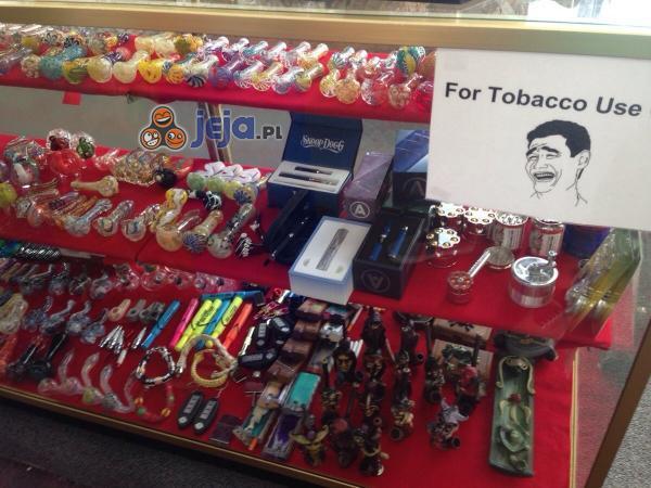 Taaa, do tytoniu...