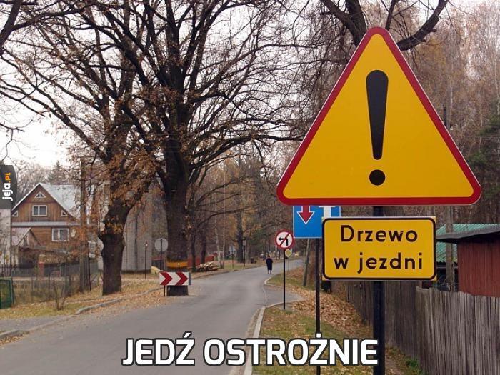 Jedź ostrożnie