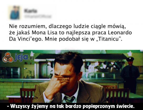 Biedny Leonardo...