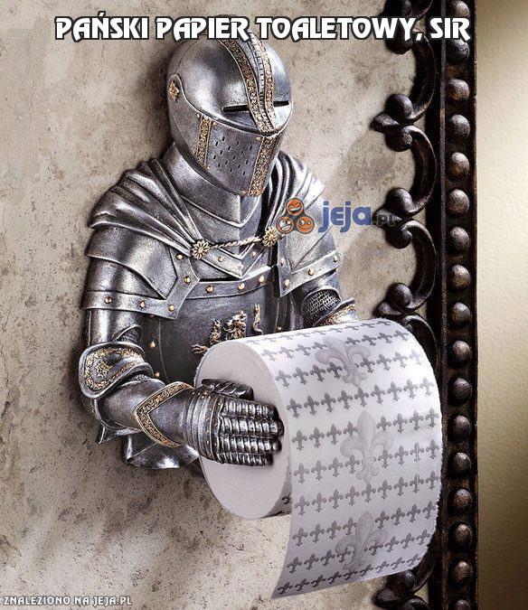 Pański papier toaletowy, sir