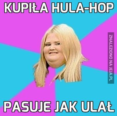 Kupiła hula-hop