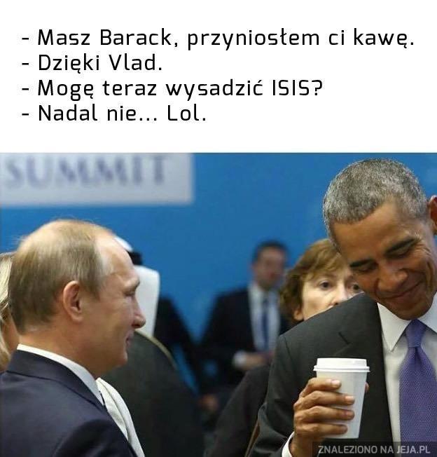 Barack, no weź...