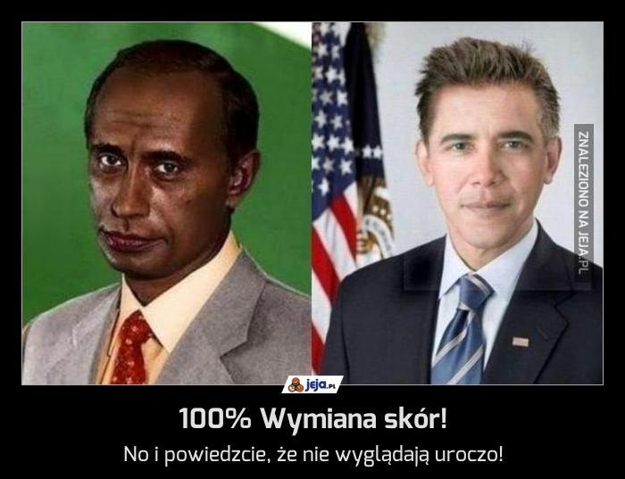 100% Wymiana skór!