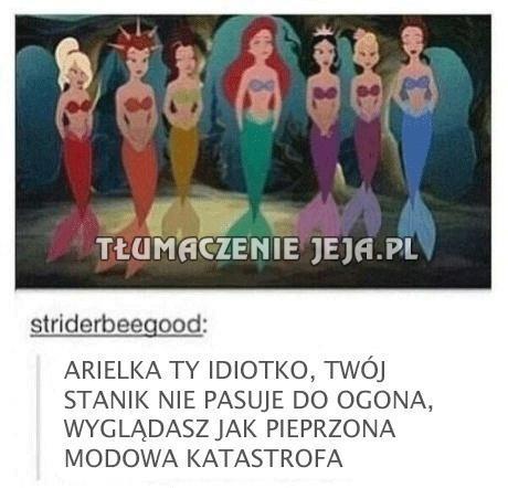 Arielka, idiotko!