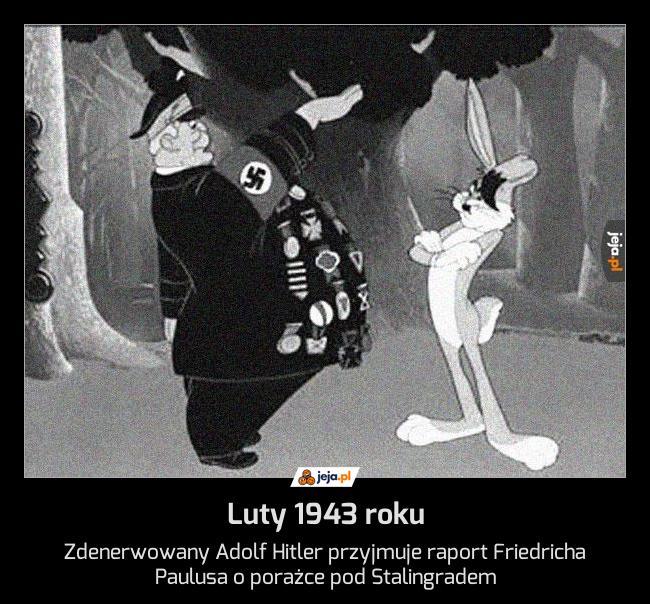 Luty 1943 roku