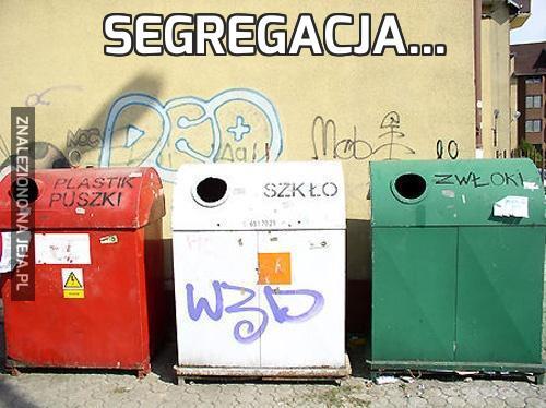 Segregacja...