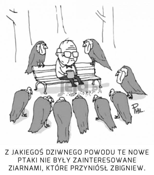 Zbigniew zupełnie nie wiedział o co może im chodzić