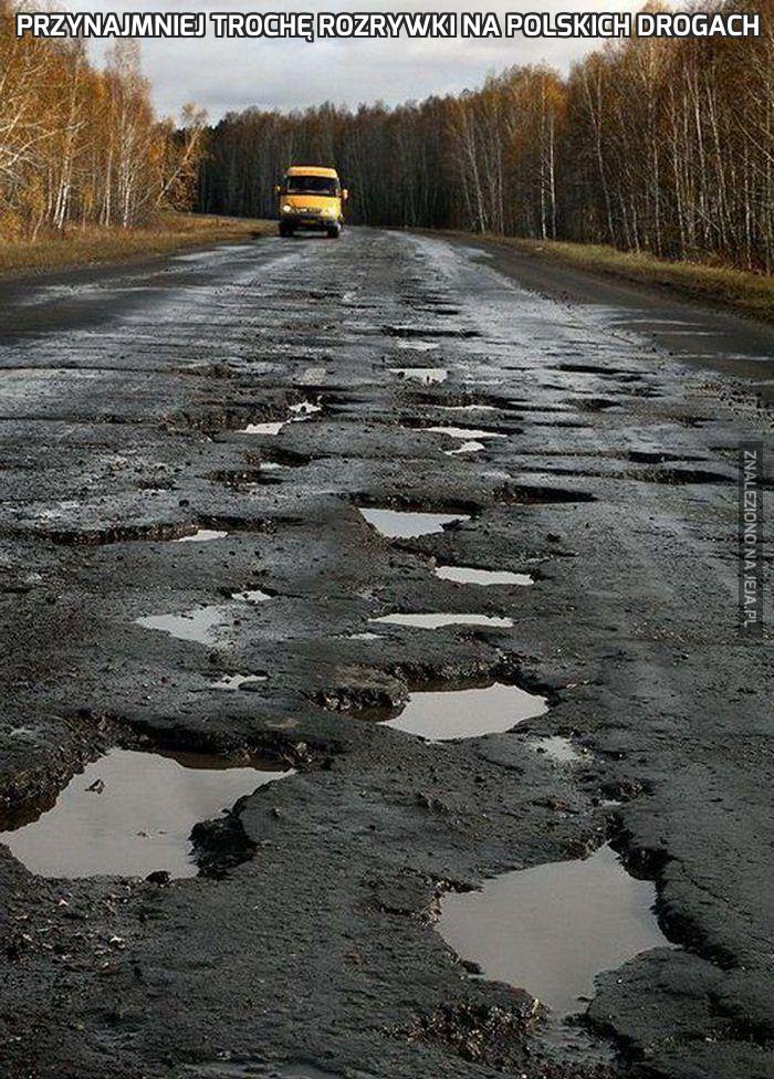 Przynajmniej trochę rozrywki na polskich drogach