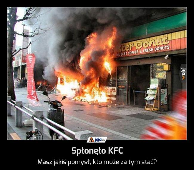 Spłonęło KFC