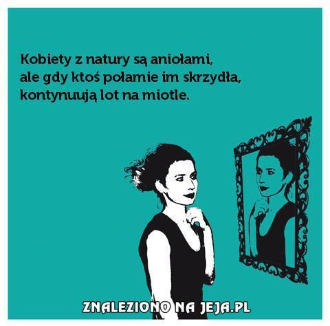 [Obrazek: 50236_kobiety-z-natury-sa-aniolami-ale.jpg]