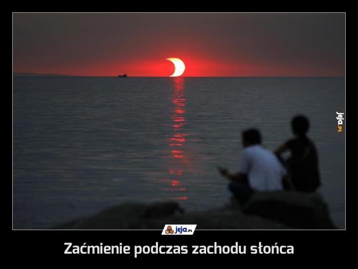 Zaćmienie podczas zachodu słońca