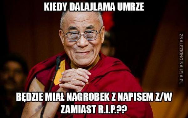 Kiedy Dalajlama umrze