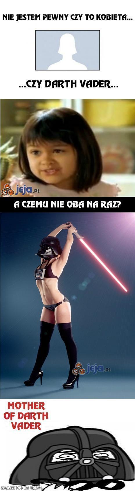 Kobieta czy Darth Vader?
