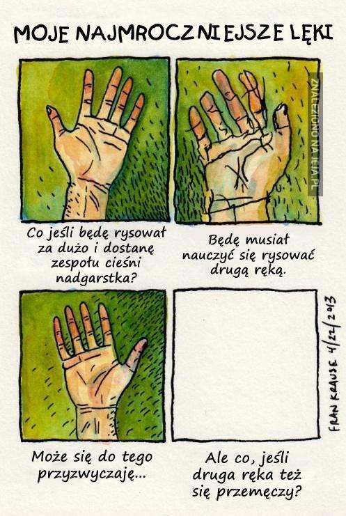 Moje najmroczniejsze lęki: Ręka