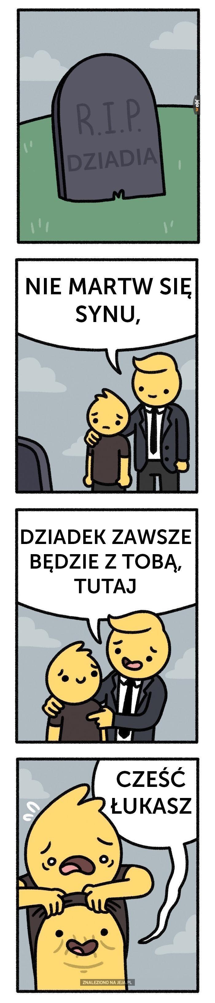 Dziadek zawsze będzie przy tobie