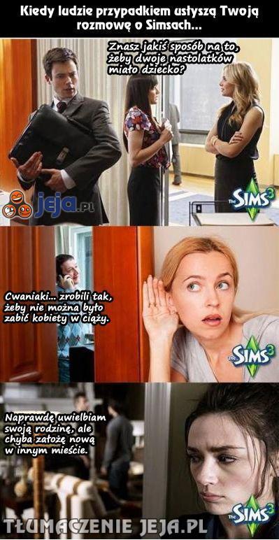 Nie podsłuchuj, gdy rozmawiają o Simsach!