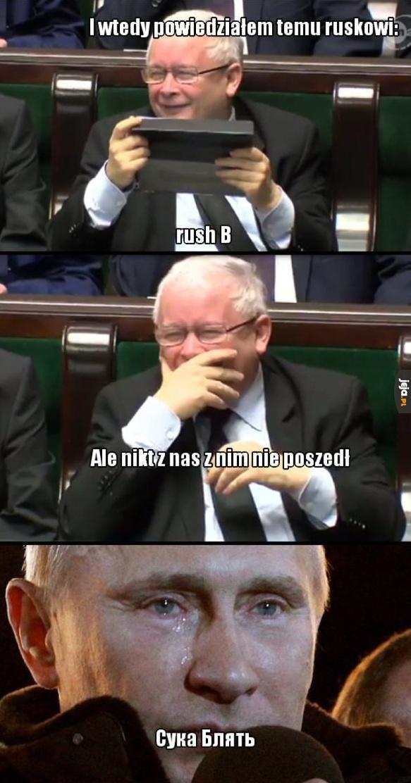 Rush B, Putinie!