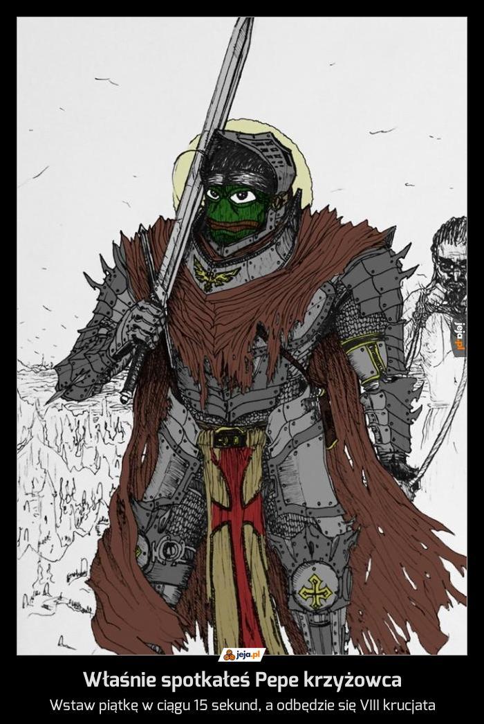 Właśnie spotkałeś Pepe krzyżowca